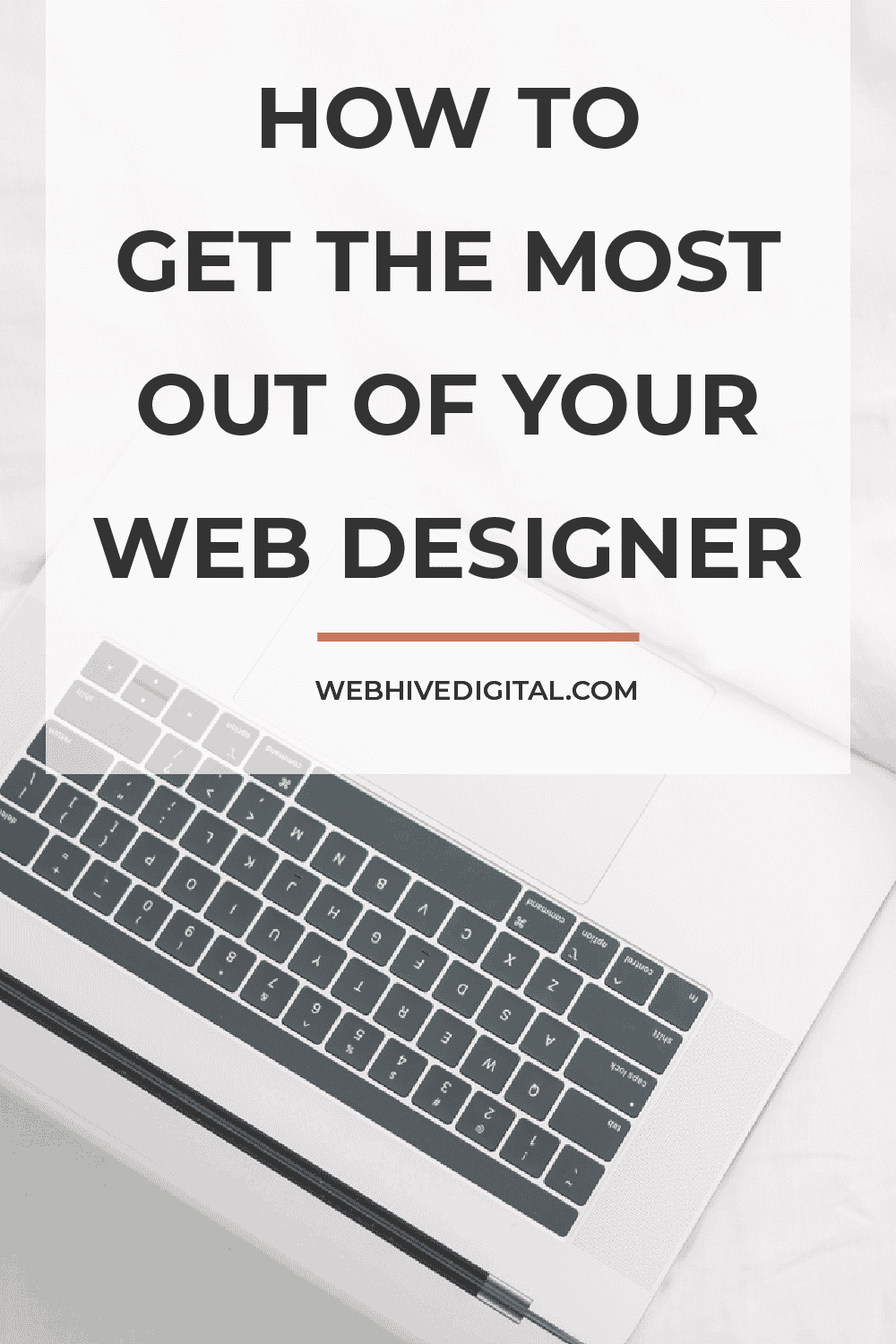 How To Get the Most Out Of Your Web Designer