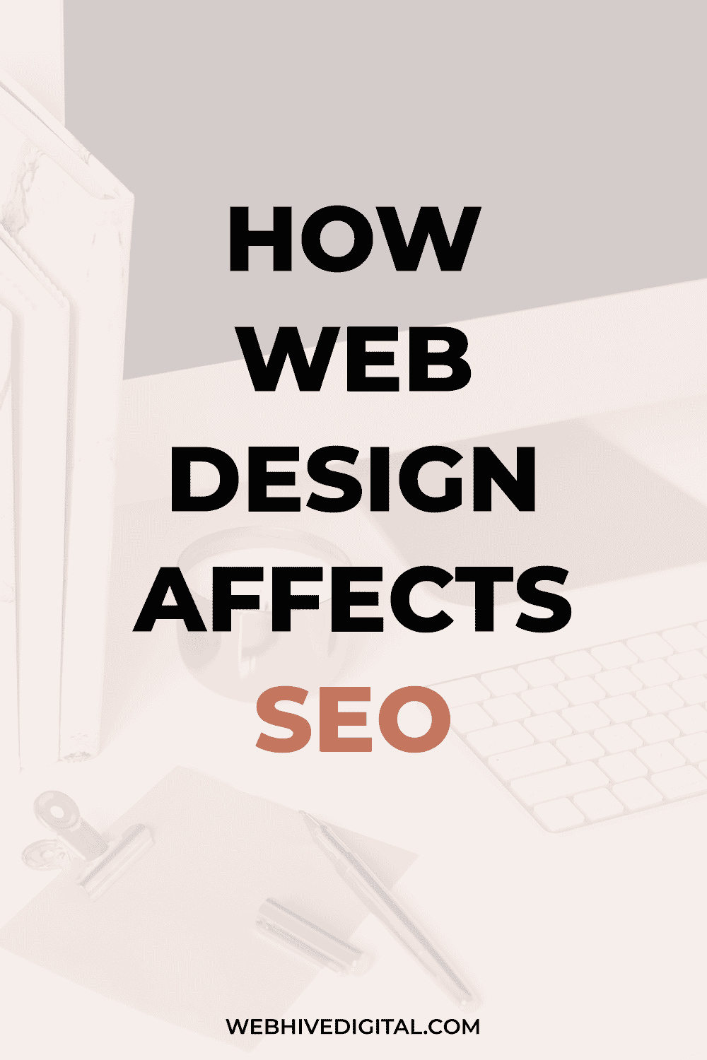 How Web Design Affects SEO | Webhive Digital