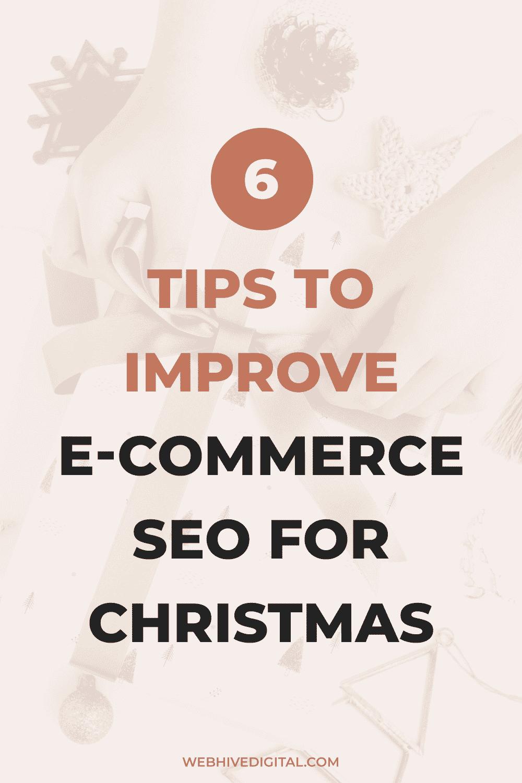 Christmas SEO: 6 Ways to Improve Ecommerce SEO for Christmas
