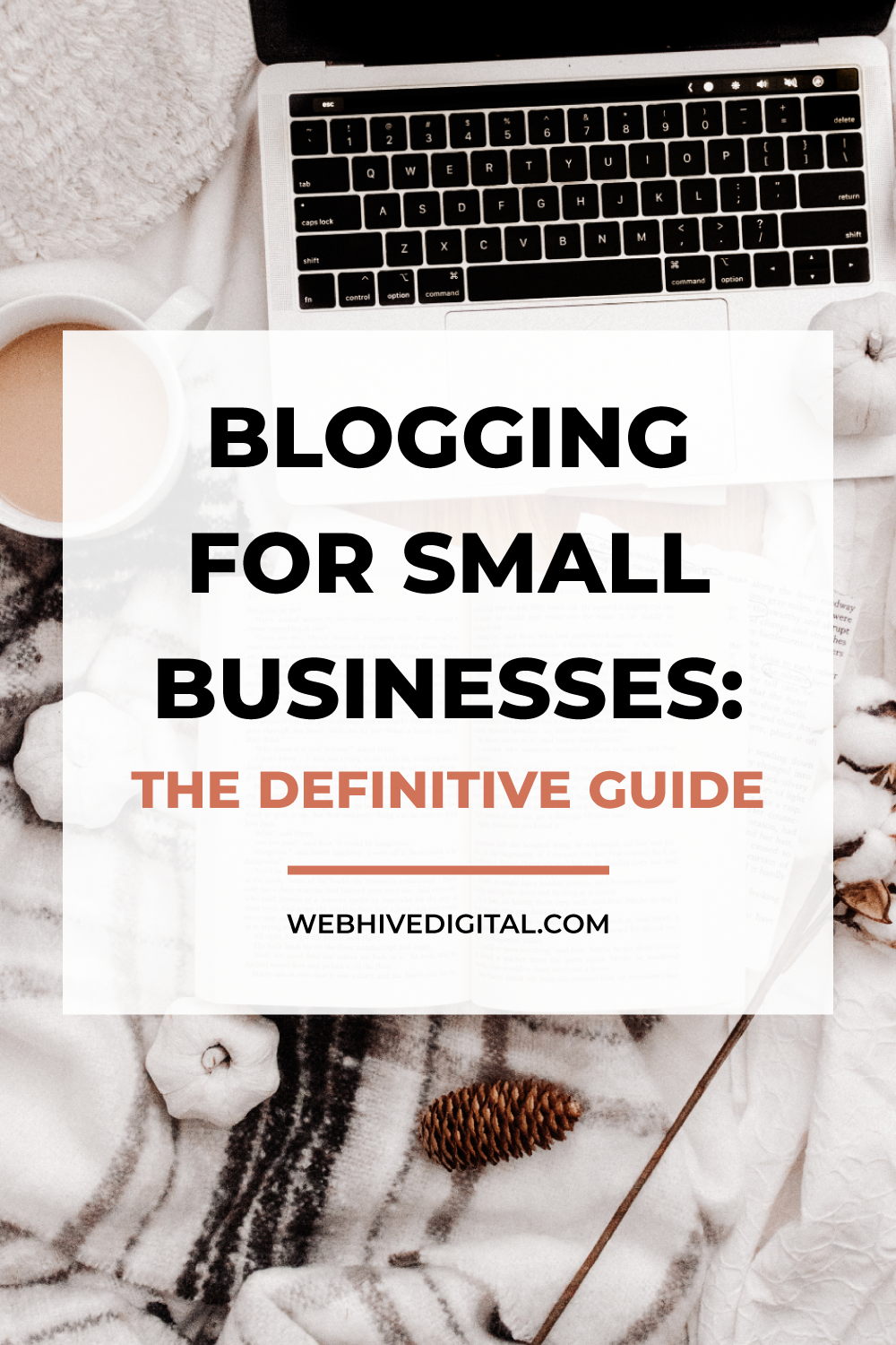 Blogging for Small Businesses - The Definitive Guide